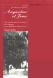Michel Riou - Augustine et Jean Tome 2 : La force du destin.