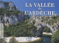 Michel Riou - La vallée de l'Ardèche.
