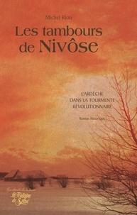 Michel Riou - Les tambours de Nivôse.