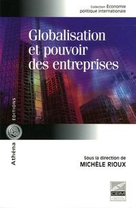 Michel Rioux - Globalisation et pouvoir des entreprises.