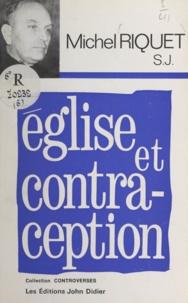 Michel Riquet et Pierre-Paul Grassé - Église et contraception.