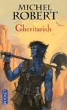 Michel Robert - Gheritarish - Les Terres de Sang.