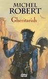 Michel Robert - Gheritarish.