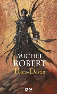 Michel Robert - PDT VIRTUELFNO  : L'Agent des Ombres - tome 4 : Hors-Destin.