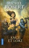 Michel Robert - L'Agent des Ombres Tome 8 : Ange et Loki.