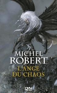 Michel Robert - PDT VIRTUELFNO  : L'Ange du Chaos - tome 1 : L'ange du chaos.