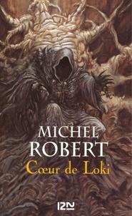 Michel Robert - PDT VIRTUELFNO  : L'Ange du Chaos - tome 2 : Coeur de Loki.
