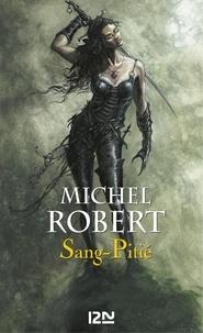 Michel Robert - PDT VIRTUELFNO  : L'Ange du Chaos - tome 3 : Sang-pitié.