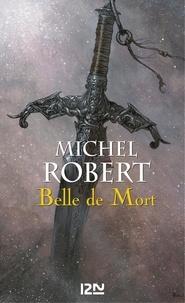 Michel Robert - PDT VIRTUELFNO  : L'Ange du Chaos - tome 5 : Belle de Mort.