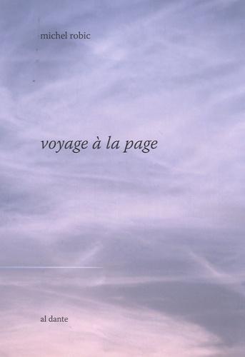 Michel Robic - Voyage à la page.