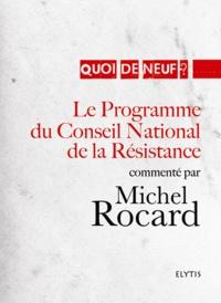 Michel Rocard - Le Programme du Conseil National de la Résistance.