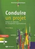 Michel Rocca - Conduire un projet - Acteurs et méthodes du changement organisationnel.