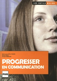 Michel Rocca et Marie-Laure Attal fougier - Progresser en communication.