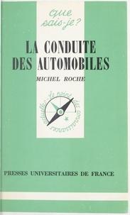 Michel Roche et Paul Angoulvent - La conduite des automobiles.