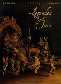 Michel Rodrigue et Benoît Du Peloux - Légendes de Féerie Tome 1 : Alpes.