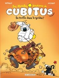 Michel Rodrigue et Pierre Aucaigne - Les nouvelles aventures de Cubitus Tome 5 : La truffe dans le guidon !.