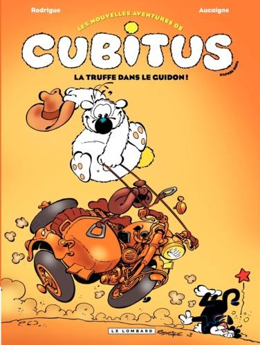 Les nouvelles aventures de Cubitus Tome 5 La truffe dans le guidon !