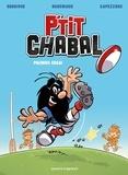 Michel Rodrigue et Frédéric Brrémaud - P'tit Chabal Tome 1 : Premier essai.