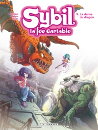 Michel Rodrigue et Antonello Dalena - Sybil la fée cartable Tome 5 : La danse du dragon.