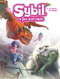 Michel Rodrigue et Antonello Dalena - Sybil la fée cartable Tome 5 : La danse du dragon.