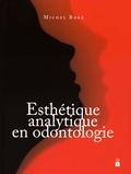 Michel Rogé - Esthétique analytique en odontologie.