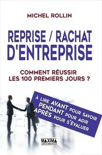 Reprise/Rachat dentreprise - Les 100 premiers jours, Comment les réussir ?.pdf