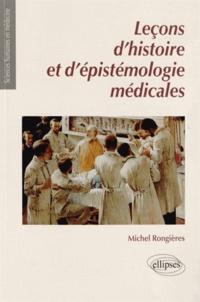 Michel Rongières - Leçons d'histoire et d'épistémologie médicales.