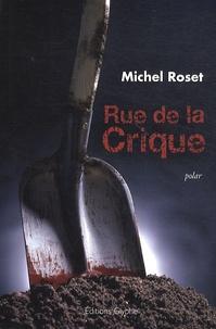 Michel Roset - Rue de la Crique.