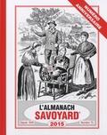 Michel Rosset - L'Almanach savoyard - Anciennement du vieux savoyard, Numéro spécial 70e anniversaire.
