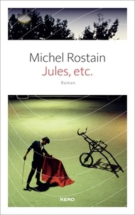 Michel Rostain - Jules, etc..