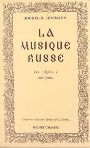 Michel-Rostislav Hofmann et E. Buchet - Histoire de la musique russe - Des origines à nos jours.