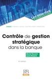Michel Rouach et Laura Rouach - Contrôle de gestion stratégique dans la banque.