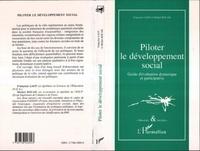 Michel Rouah et Françoise F. Laot - Piloter le développement social.