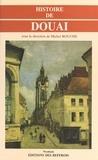 Michel Rouche - Histoire de Douai.