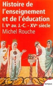 Blackclover.fr Histoire de l'enseignement et de l'éducation en France - Tome 1 : Des origines à la Renaissance Image