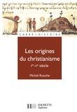 Michel Rouche - Les origines du christianisme (30 - 451) - N°67.