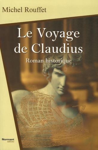 Michel Rouffet - Le Voyage de Claudius.