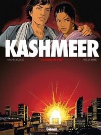 Michel Rouge et Fred Le Berre - Kashmeer Tome 1 : La danse de Kali.