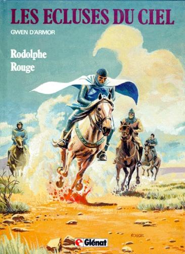 Michel Rougé et  Rodolphe - Les Ecluses du Ciel Tome 3 : Gwen d'Armor.