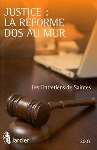 Justice : la réforme dos au mur - Les Entretiens de Saintes.pdf