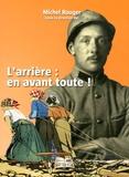Michel Rouger - L'arrière : en avant toute !.