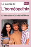 Michel Roussel - Le précis de l'homéopathie - La reine des médecines alternatives.