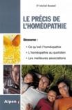 Michel Roussel - Le précis de l'homéopathie - Le guide familial de l'homéopathie.