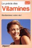Michel Roussel - Le précis des vitamines - Revitaminez votre vie.