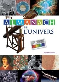 Michel Rousselet - Almanach de l'univers.
