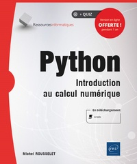 Michel Rousselet - Python - Introduction au calcul numérique.
