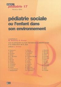 Michel Roussey et Odile Kremp - Pédiatrie sociale ou l'enfant dans son environnement.