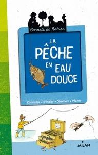 Michel Roussillat - La pêche en eau douce.