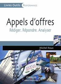Michel Roux - Appels d'offres - Rédiger, répondre, analyser.