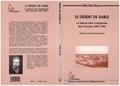 Michel Roux - Le désert de sable - Le Sahara dans l'imaginaire des Français, 1900-1994.